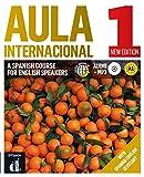 Aula Internacional Nueva edición 1 Ed.Inglesa Libro del alumno: Aula Internacional Nueva edición 1 Ed.Inglesa Libro del alumno (ELE NIVEAU ADULTE TVA 5,5%) (Spanish Edition)