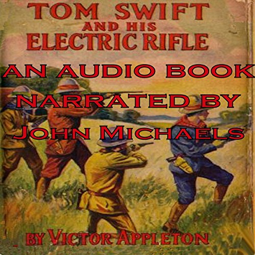 Tom Swift and His Electric Rifle: Daring Adventures on Elephant Island audiobook cover art