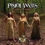 Songtexte von Pistol Annies - Interstate Gospel