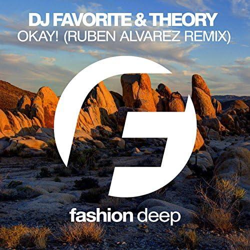 DJ Favorite & Theory