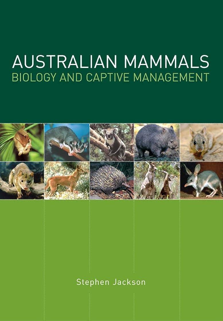 買い物に行く尾積分Australian Mammals: Biology and Captive Management (English Edition)