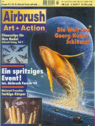 AIRBRUSH Art + Action, 2 Hefte [Zeitung, Zeitschrift, Heft 01/99=Nr. 24, Heft 02/99=Nr. 25]