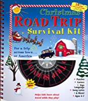 Christmas Road Trip Survival Kit (Road Trip Survival Guides (Wire O)) 1929140029 Book Cover
