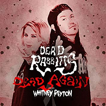 Dead Again (feat. Whitney Peyton) [Remix]