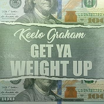 Get Ya Weight Up