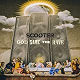 God Save the Rave [Explicit]