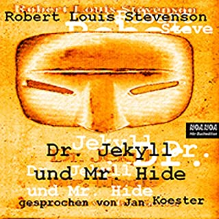 Dr. Jekyll und Mr. Hyde                   By:                                                                                                                                 Robert Louis Stevenson                               Narrated by:                                                                                                                                 Jan Koester                      Length: 2 hrs and 28 mins     Not rated yet     Overall 0.0