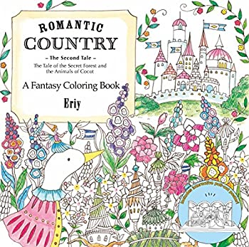 Romantic Country  The Second Tale  A Fantasy Coloring Book