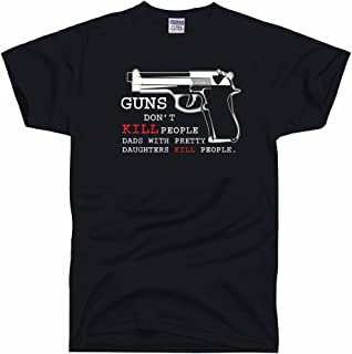 DirtyRagz Men's Guns Don't Kill People Dad's with Pretty Daughters People T Shirt