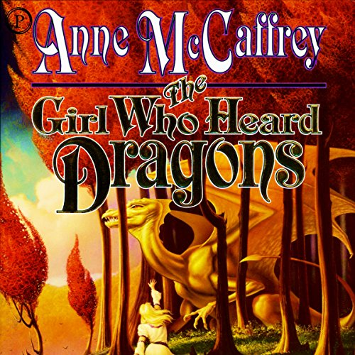 The Girl Who Heard Dragons audiobook cover art