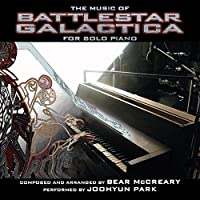 Music Of BATTLESTAR GALACTICA for Solo Piano by Bear McCreary