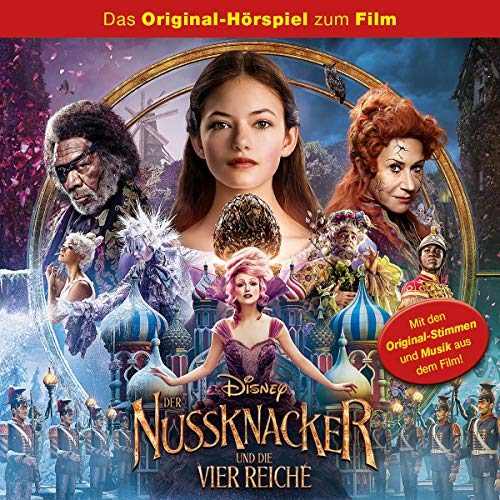 Der Nussknacker und die vier Reiche. Das Original-Hörspiel zum Kinofilm Titelbild