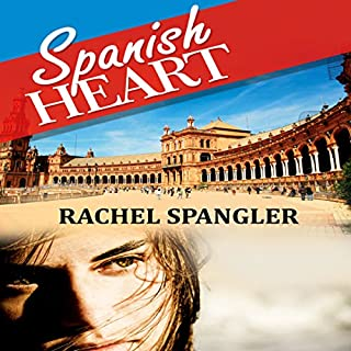 Spanish Heart                   Written by:                                                                                                                                 Rachel Spangler                               Narrated by:                                                                                                                                 Hope Newhouse                      Length: 7 hrs and 15 mins     1 rating     Overall 5.0