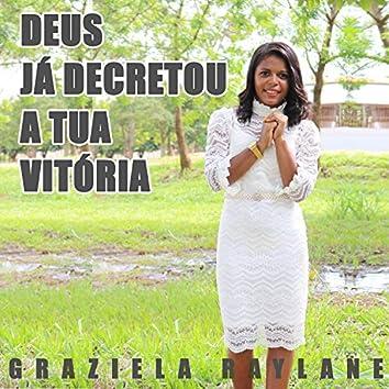 Deus Já Decretou a Tua Vitória