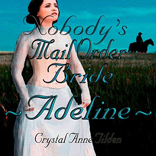 Nobody's Mail Order Bride: Adeline cover art