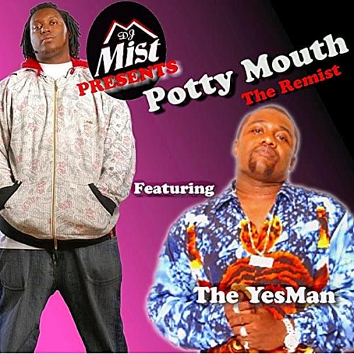 The Yesman & Dj Mist