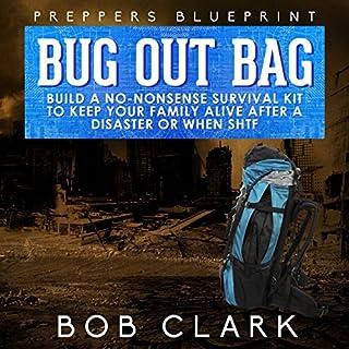 Preppers Blueprint: Bug Out Bag audiobook cover art