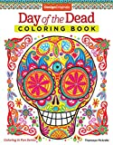 Day of the Dead Coloring Book (Coloring is Fun) (Design Originals) 30 Beginner-Friendly Creative Art Activities with Sugar Skulls for Dia de Muertos; Extra-Thick Perforated Paper Resists Bleed Through