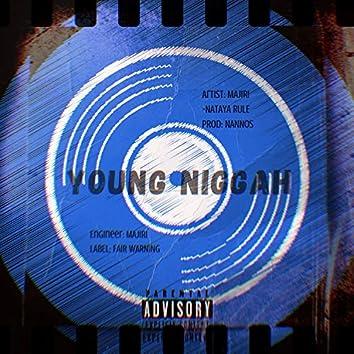 YOUNG NIGGAH