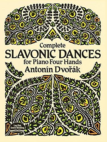 Complete Slavonic Dances -Piano Four Hands-: Noten für Klavier 4-händig (Dover Music for Piano)