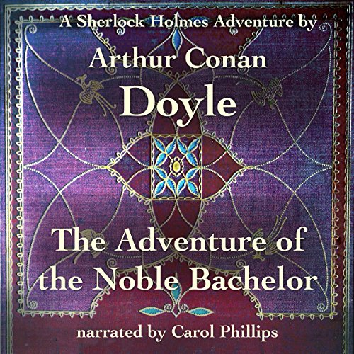 The Adventure of the Noble Bachelor cover art