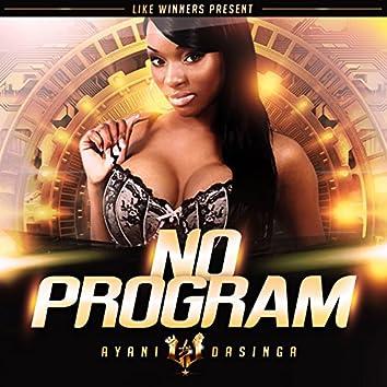 No Program (feat. Dasinga)