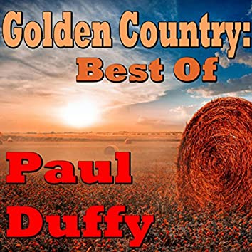 Golden Country: Best Of Paul Duffy