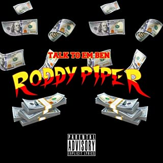 Roddy Piper [Explicit]