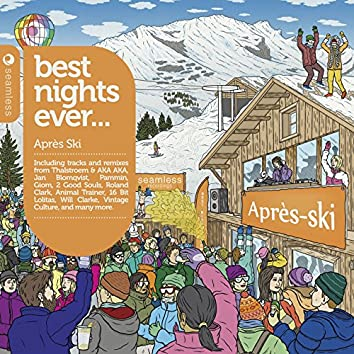 Best Nights Ever - Après Ski (Compiled and Mixed by Graham Sahara)