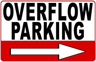 Overflow Parking w/Right Arrow Sign. 12x18 Metal. Inform customers of more Business Parking Spaces