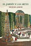 El jardín y las artes: Pintura, cine y fotografía: 97 (Biblioteca de Ensayo / Serie mayor)