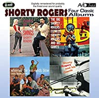4 Classic Albums - Shorty Rogers - Express / Giants / Wherever 5 Winds Blow / Chances by Shorty Rogers (2011-10-25)