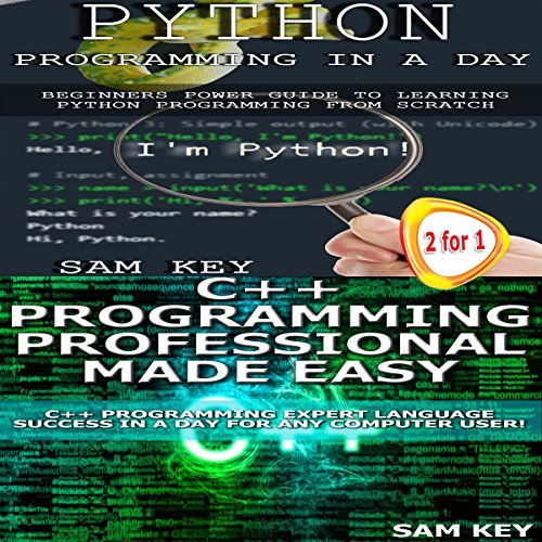 Python Programming in a Day and C++ Programming Professional Made Easy audiobook cover art