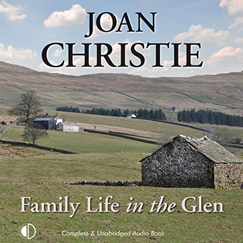 Family Life in the Glen audiobook cover art