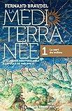 La Méditerranée et le monde méditerranéen à l'époque de Philippe II - 1. La part du milieu