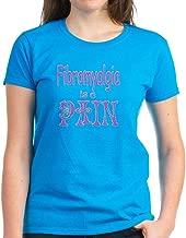 CafePress Fibromyalgia is a Pain Women's Dark Cotton T-Shirt