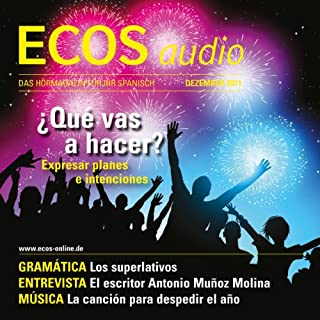 ECOS audio - Expresar planes e intenciones. 12/2011      Spanisch lernen Audio - Pläne und Absichten ausdrücken               Autor:                                                                                                                                 Covadonga Jimenez                               Sprecher:                                                                                                                                 div.                      Spieldauer: 59 Min.     3 Bewertungen     Gesamt 3,7