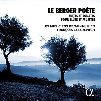Le berger poète: Suites et sonates pour flûte et musette (Alpha Collection)