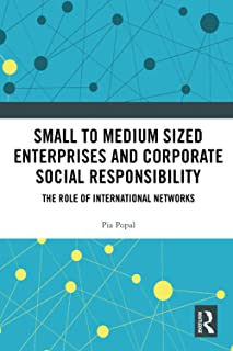 Small to Medium Sized Enterprises and Corporate Social Responsibility: The Role of International Networks