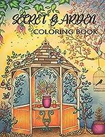 Secret Garden Coloring Book: Adorable Hidden Homes, Featuring Magical Garden Scenes and Whimsical Tiny Creatures