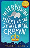 The Perplexing Theft of the Jewel in the Crown: Baby Ganesh Agency Book 2 (Baby Ganesh series)