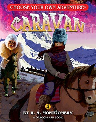 Caravan (Choose Your Own Adventure. Dragonlarks)
