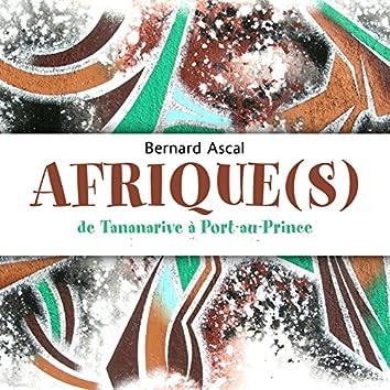 Afrique(s) (De Tananarive à Port-au-Prince)