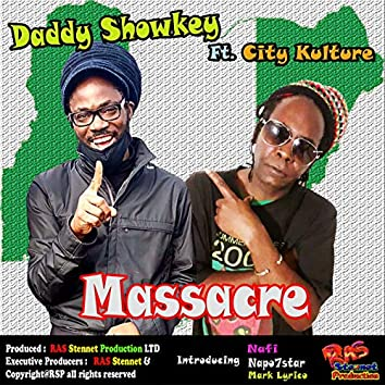 Massacre (feat. City Kulture & Nafi) [with Mark Lyrico & Napo7star]