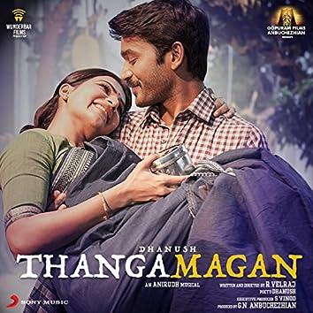 Thangamagan (Original Motion Picture Soundtrack)