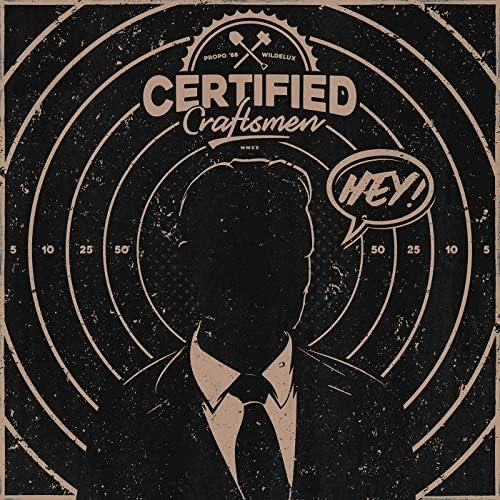 Certified Craftsmen, Propo'88 & Wildelux