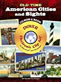 Old-Time American Cities and Sights (Dover Electronic Clip Art) (CD-ROM and Book)