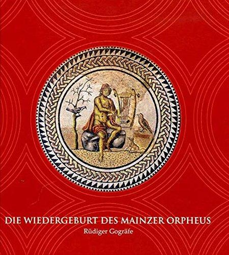 Die Wiedergeburt des Mainzer Orpheus