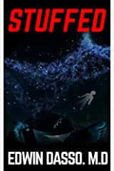 Stuffed: A Misty, Mark Medical Thriller (You Can't Go Back Book 1) Kindle Edition