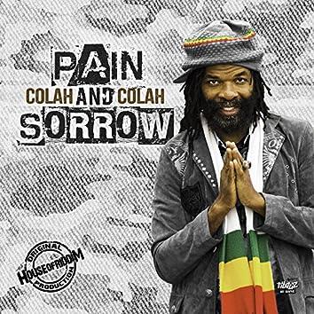 Pain and Sorrow